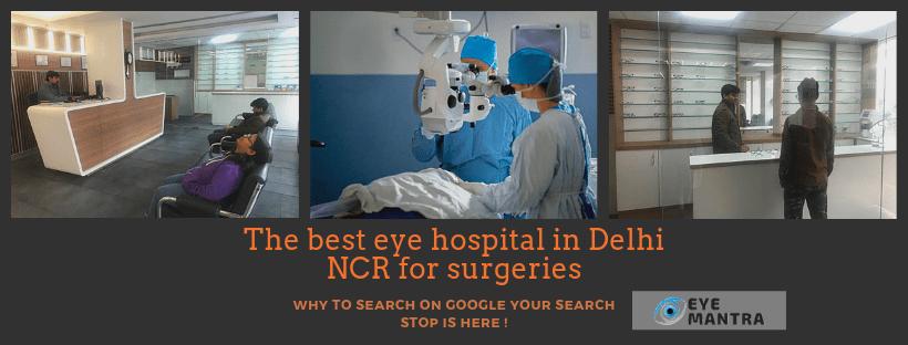 महान सेवाओं के साथ दिल्ली एनसीआर में सर्वश्रेष्ठ नेत्र अस्पताल
